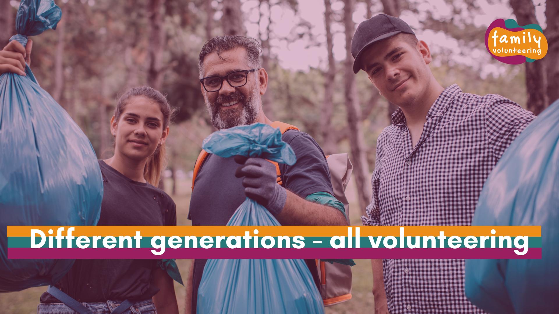 Different generations – all volunteering